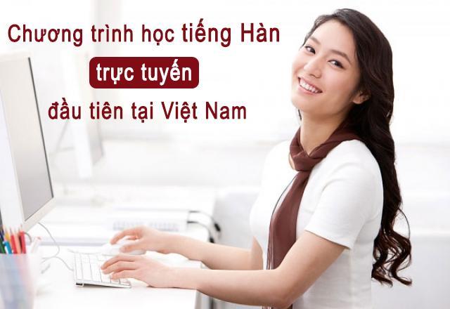 Mách bạn cách học tiếng Hàn trên mạng hiệu quả vô cùng
